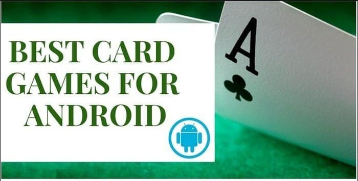 Top 20 Best Android Card Games