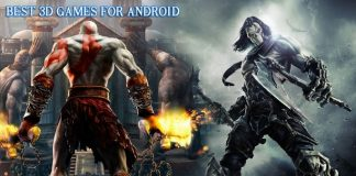 Best 3D Games for Android that You Must Play