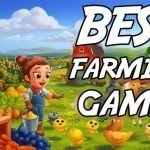 Best Farming Games for Android for Experiencing Real Farming