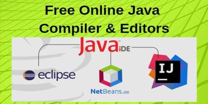 Top 15 Best Free Online Java Compiler And Editors In 2019