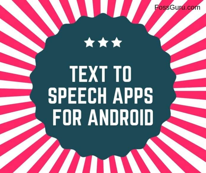 Text To Speech Apps For Android