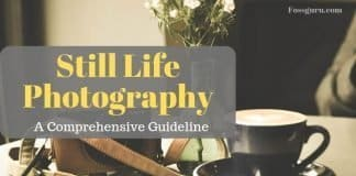 The Easiest Still Life Photography Guideline You Can Ever Find