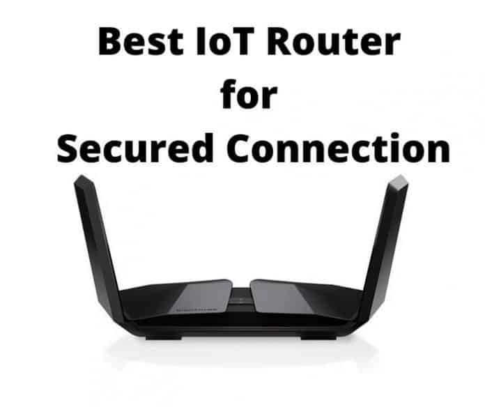 IoT Router for Secured Connection