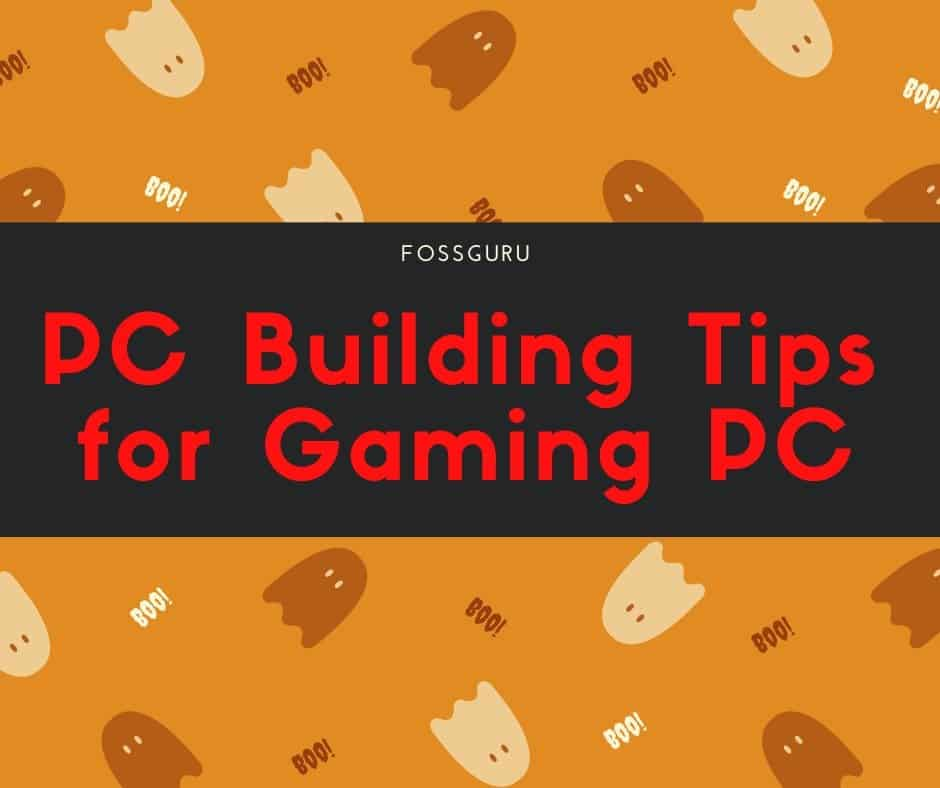PC Building Tips for Gaming PC