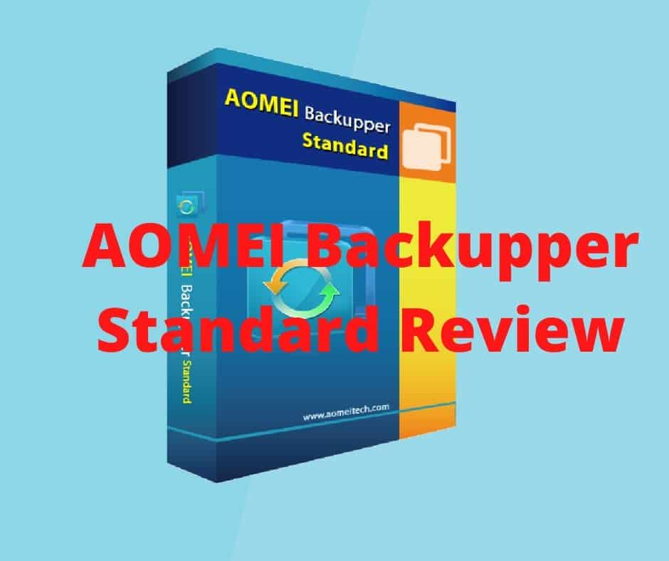 Free and Powerful AOMEI Backupper Standard Review