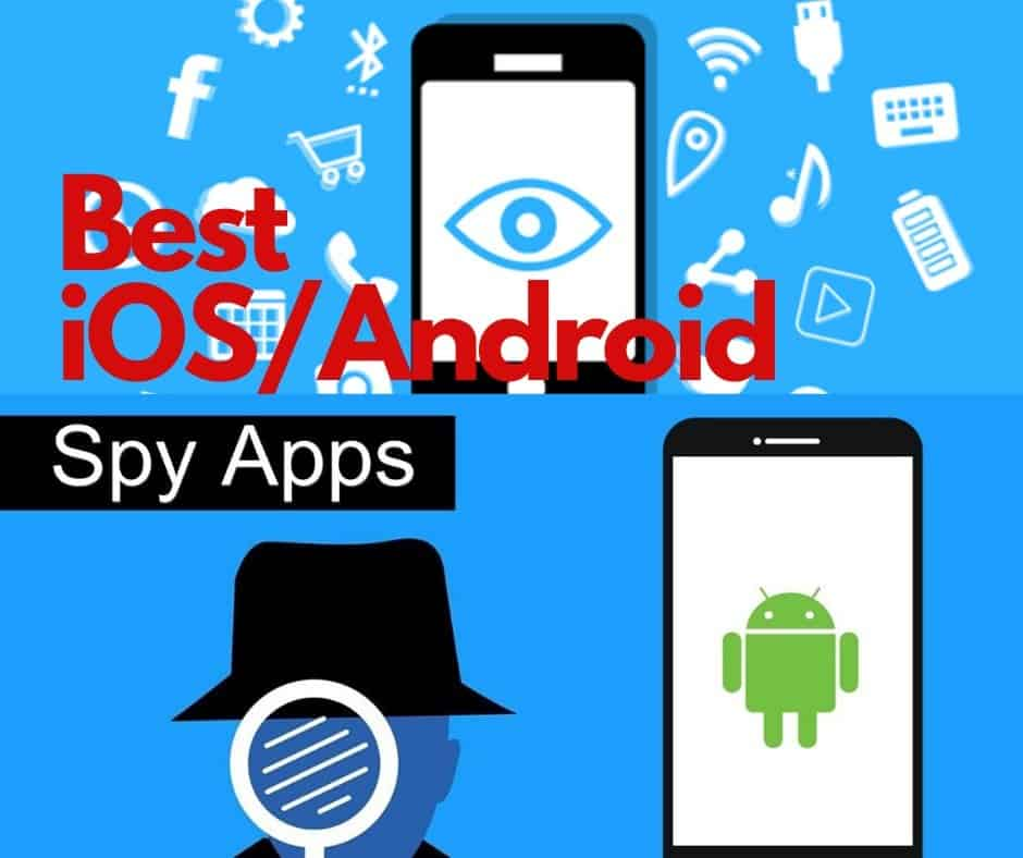 Must-Have iOSAndroid Spying Apps To Monitor Your Adult Kids