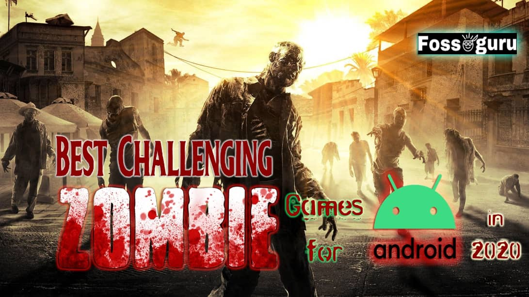 Best Challenging Zombie Game For Android