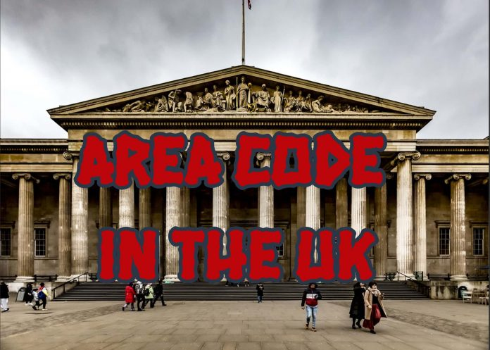 The Best Guide to Know about the Area Code in the UK