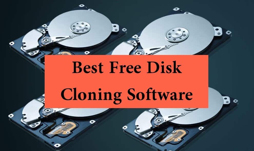 Best Free Disk Cloning Software to Clone Hard Drive