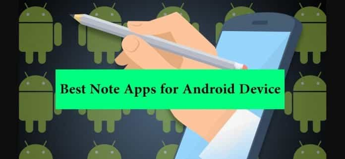 Best Note Apps for Android Device