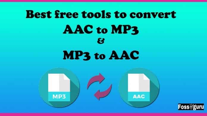 Best free tools to convert AAC to MP3 & MP3 to AAC