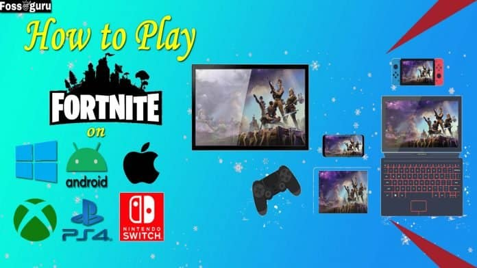 How to play Fortnite on PC Android Web and MAC