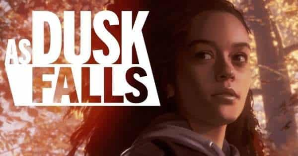 As Dusk Falls xbox game pass for pc list