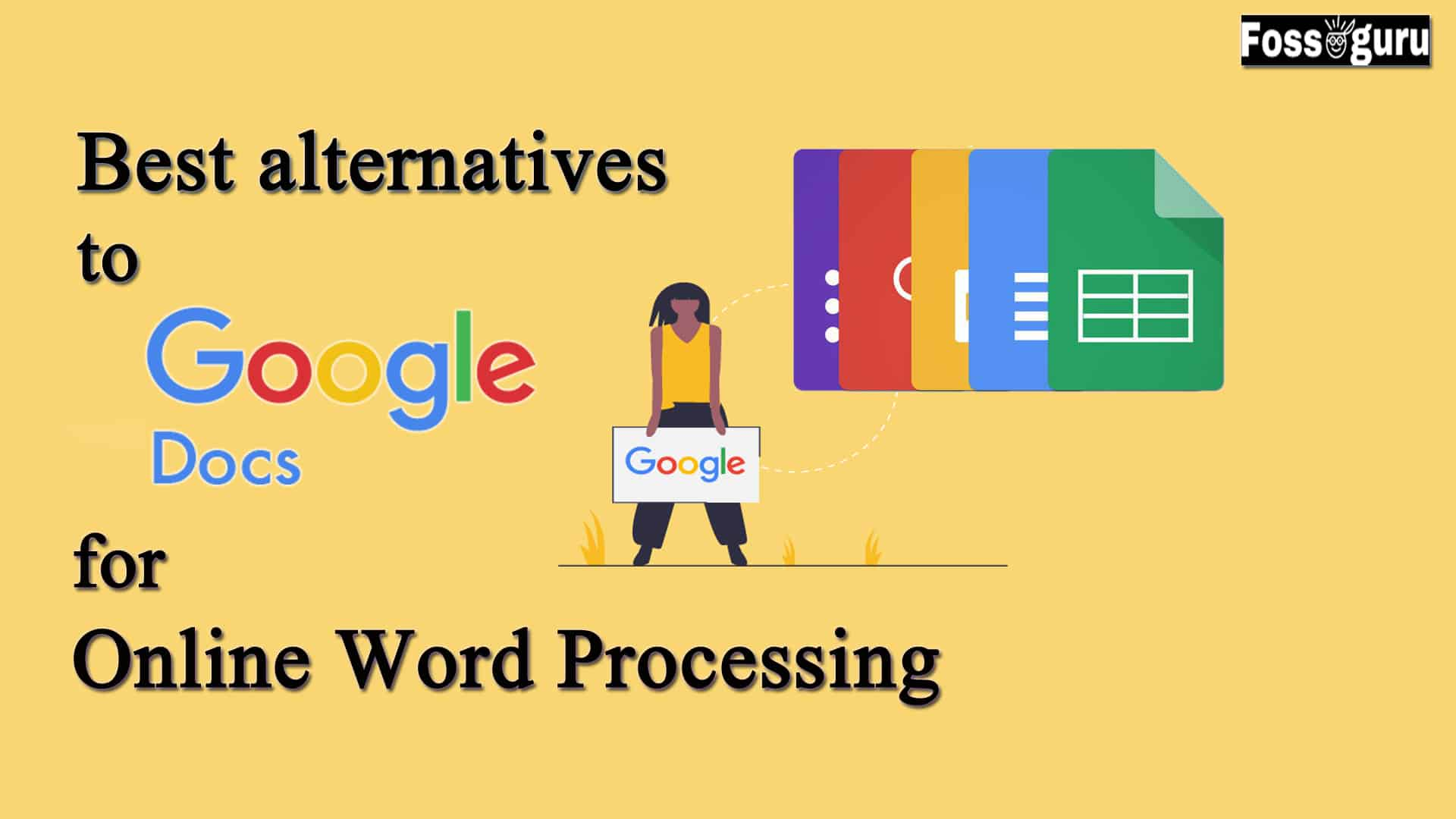 Best Alternatives To Google Docs For Online Word Processing