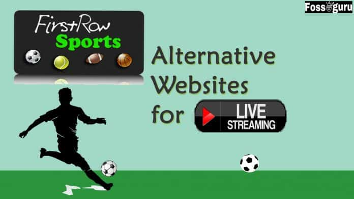 Firstrowsports alternative sites for Live Football Stream