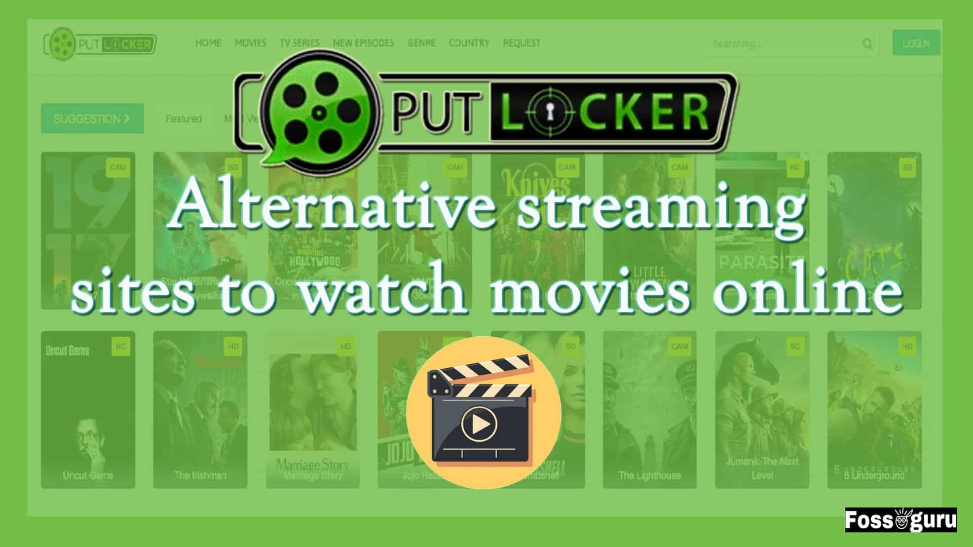 Putlocker alternatives streaming sites to watch movies online