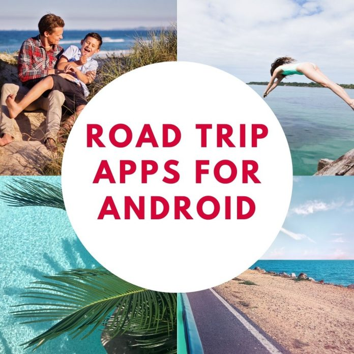 Best 30 Road Trip Apps for Android to Plan Your Next Journey