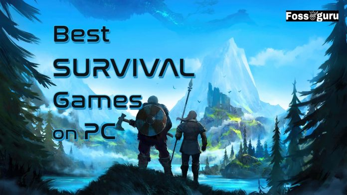 Best Survival Games On PC Xbox And PS4