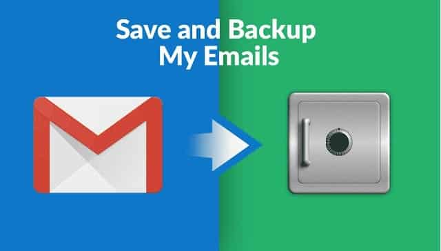 Save and Backup My Emails