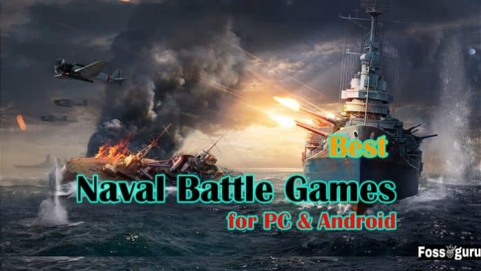Best Naval Battle Games for PC and Android
