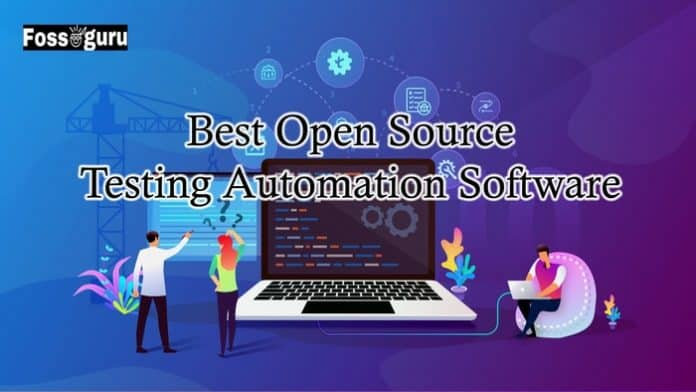 Best Open Source Testing Automation Software