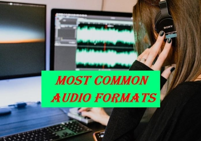 Most Common Audio Formats