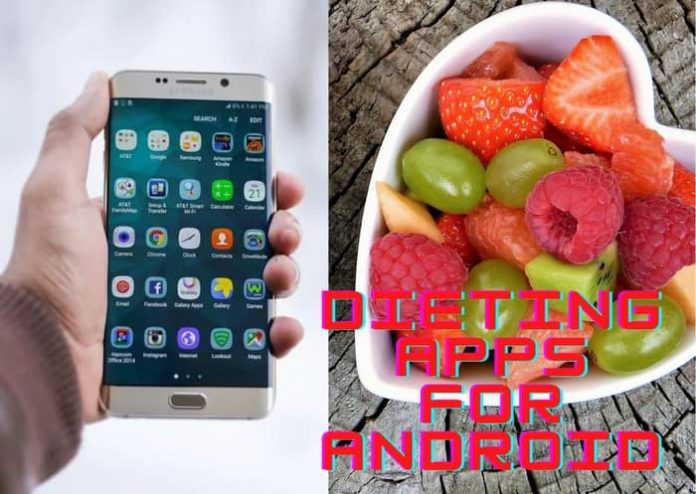 Dieting Apps for Android to Lose Your Weight