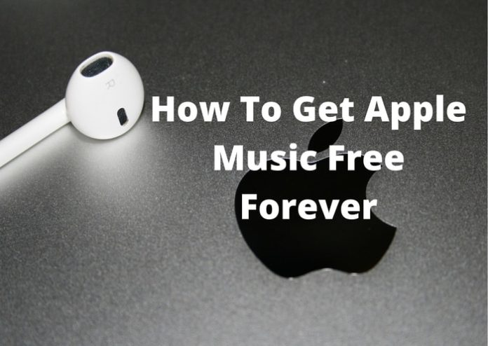 Things To Remember On How To Get Apple Music Free Forever