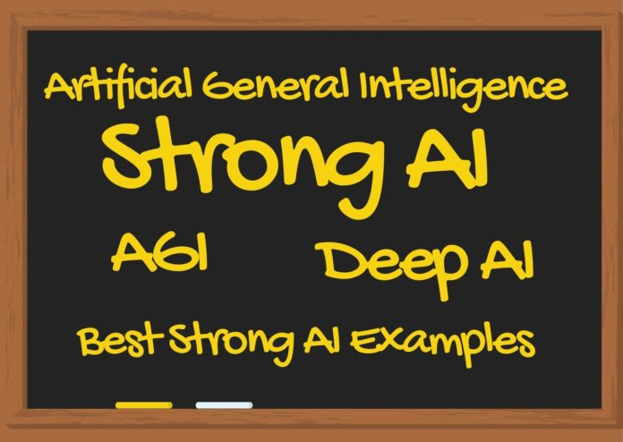 Artificial General Intelligence (AGI)- The Best Strong AI Examples