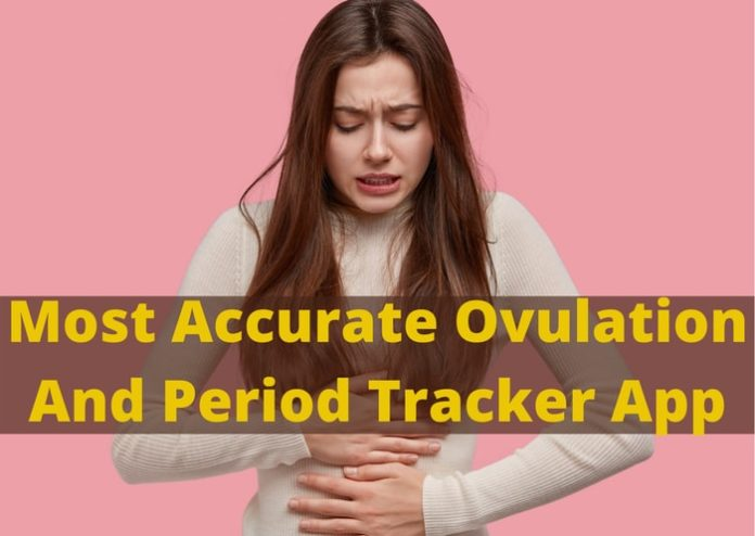 Most Accurate Ovulation And Period Tracker App